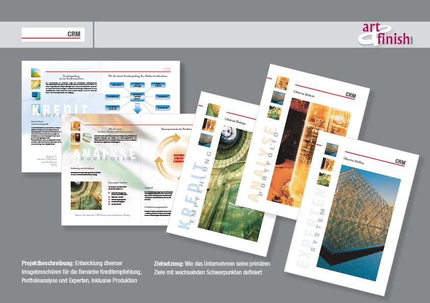Entwicklung Imagebroschüren (Kreditempfehlung,Portfolioanalyse,  Experten) und Produktion